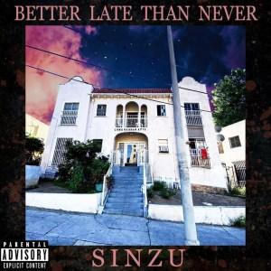 Better Late Than Never BY Sinzu